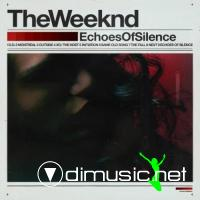 The Weeknd - Echoes Of Silence (2011)