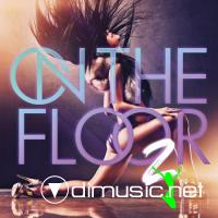 VA – On The Floor 2 -2012