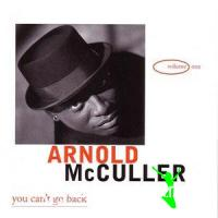 Arnold McCuller - You Can't Go Back (1999)