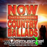 VA - NOW That's What I Call Country Ballads (2012)