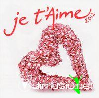 VA - Je T'aime Collection 2012