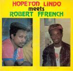 Hopeton Lindo & Robert Ffrench* – Hopeton Lindo Meets Robert Ffrench