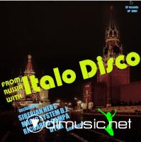 Various - From Russia With Italo Disco Vol.I (2012)