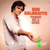 Rob Galbraith - Throw Me A Bone (Vinyl, LP, Album) 1976