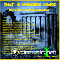 Dj Jhon - That's Wonder Years - 100 Italo Legends Megamix