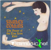 Shirley Collins - The Power Of The True Love Knot (1967)
