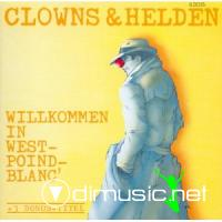 Clowns & Helden - Willkommen in West-Point-Blanc' mit 3 Bonus Tracks