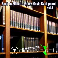 VA – Back To School (Study Music Background Vol. 2) (2012)