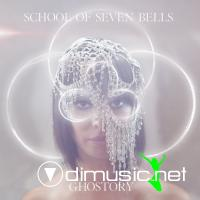 School of Seven Bells - Ghostory (2012)