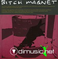 Bitch Magnet – Bitch Magnet (2011)