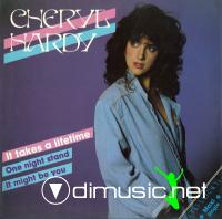Cheryl Hardy – It Takes A Lifetime