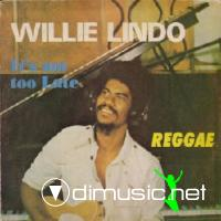 Willie Lindo It's Not Too Late (1977)