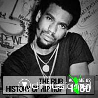 The Rub – History of Hip Hop 1979 – 2009 (Mixed by Cosmo Baker, DJ Ayres and DJ Eleven)