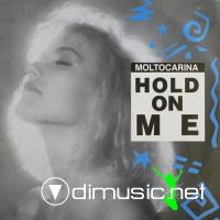 Molto Carina - Hold On Me (1989)