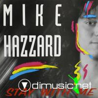 Mike Hazzard - Stay With Me (1989)