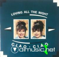 Ciao Ciao - Loving All The Night (1989)