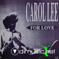 Carol Lee - For Love (1991)