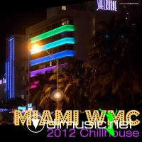 VA - Miami WMC 2012 Chillhouse (2012)