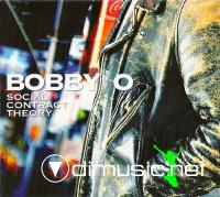 Bobby O - Social Contract Theory (2011)