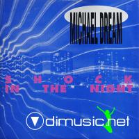 Michael Dream - Shock In The Night (1991)