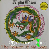 Alphatown - The Power Of My Love (1990)