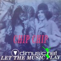 Chip Chip – Let The Music Play (1992)