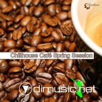VA - Chillhouse Cafe' Spring Session (2012)