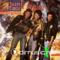 Silent Circle – I Am Your Believer - Single 7'' - 1989