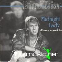 Roland Kaiser – Midnight Lady (Einsam So Wie Ich) - Single 7'' - 1986