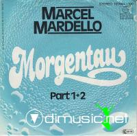 Marcel Mardello – Morgentau Part 1+2 - Single 7'' - 1980