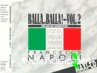 Francesco Napoli – Balla..Balla! Vol. 2 - Italian Hit Connection