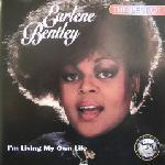 Earlene Bentley - The Best Of Earlene Bentley - I'm Living My Own Life
