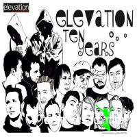 VA – Ten Years Of Elevation (2012)