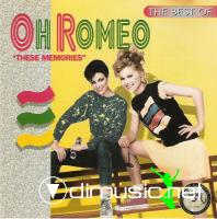 Oh Romeo - The Best Of Oh Romeo These Memories(1996)