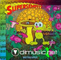 Supersempfft - Metaluna  -1982