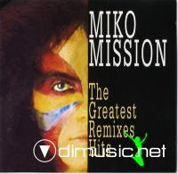Miko Mission – The Greatest Remixes Hits