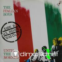 Italian Boys – Until The Morning - Single 12'' - 1986