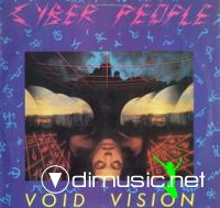 "Cyber People – Void Vision (12"" Vinyl - 1985) WAV"