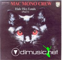 Mac Mono Crew – Hale Hey Louis - Single 7'' - 1980