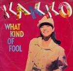 Kakko - What Kind Of Fool (1990)