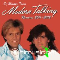 Modern Talking - Remixes 2011-2012 (Dj Master Traxx) (2012)