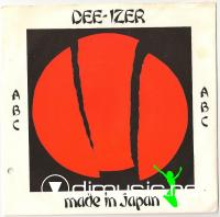 Dee-izer – Made In Japan - Single 7'' - 1983