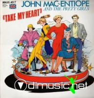 John Mac Entiope and the Pretty Girls – Take My Heart - Single 12'' - 1985