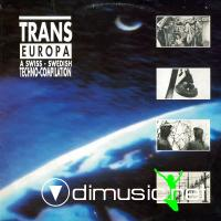 VA - Trans Europa (A Swiss - Swedish Techno-Compilation)(1989)