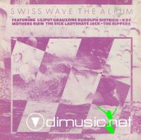 VARIOUS - SWISS WAVE (1980)