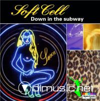 Soft Cell - Down in the Subway (1994]