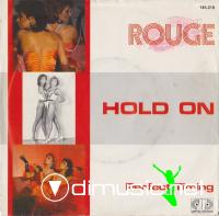 Rouge – Hold On - Single 7'' - 1986