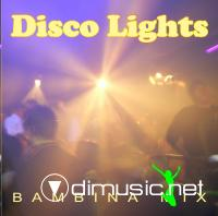Disco Lights - Bambina Mix