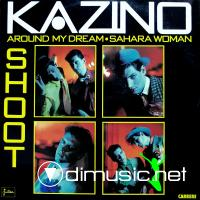 Kazino - Shoot  (LP 1985)