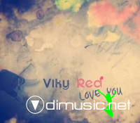 Viky Red - Love You